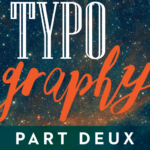 Thumbnail image for Typography Part Deux